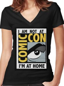 I'm Not At Comic Con Women's Fitted V-Neck T-Shirt