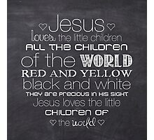 Jesus Loves The Little Children – Square – Chalkboard  Photographic Print