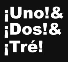 ¡Uno! and ¡Dos! and ¡Tré! by downwithzyteth