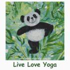 Live Love Yoga Panda Bear by Monica Batiste
