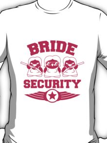 Bride Security Penguins T-Shirt