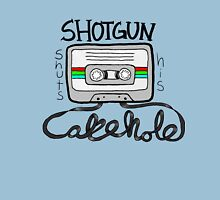 Shotgun Shuts His Cakehole Unisex T-Shirt