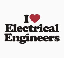 I Love Electrical Engineers by iheart