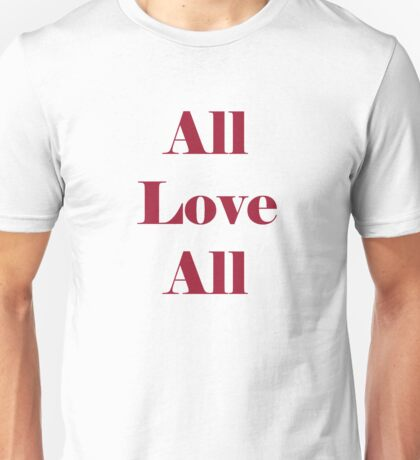 love all Unisex T-Shirt