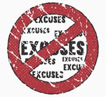 No Excuses Sign | Vintage Style  by Fitbys