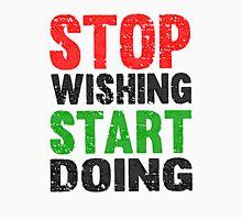 Stop Wishing Start Doing | Vintage Style Unisex T-Shirt