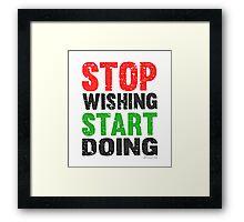 Stop Wishing Start Doing   Vintage Style Framed Print