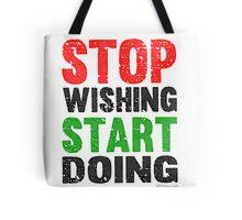 Stop Wishing Start Doing | Vintage Style Tote Bag