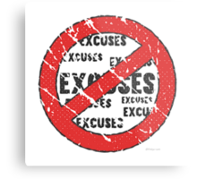 No Excuses Sign | Vintage Style  Metal Print