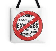 No Excuses Sign | Vintage Style  Tote Bag