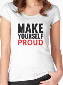 Make Yourself Proud | Fitness Slogan Women's Fitted Scoop T-Shirt