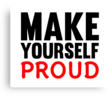 Make Yourself Proud | Fitness Slogan Canvas Print