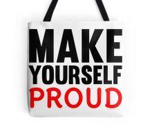 Make Yourself Proud | Fitness Slogan Tote Bag