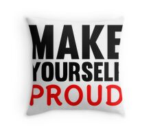 Make Yourself Proud | Fitness Slogan Throw Pillow