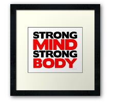 Strong Mind Strong Body | Fitness Slogan Framed Print