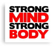 Strong Mind Strong Body | Fitness Slogan Canvas Print