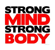Strong Mind Strong Body | Fitness Slogan Photographic Print