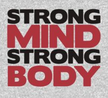 Strong Mind Strong Body | Fitness Slogan Kids Clothes