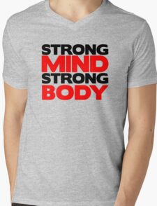 Strong Mind Strong Body | Fitness Slogan Mens V-Neck T-Shirt