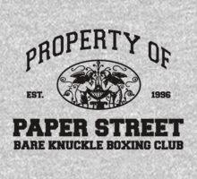 Property of Paper Street Bare Knuckle Boxing Club by M Dean Jones
