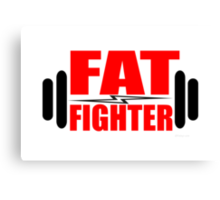 Fat Fighter Canvas Print