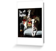 The Dogfather Greeting Card