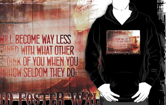 David Foster Wallace - Infinite Jest Quote Shirt by OutlawOutfitter