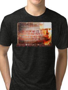 David Foster Wallace - Infinite Jest Quote Shirt Tri-blend T-Shirt