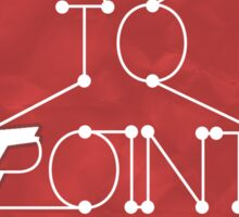 Point To Point Sticker