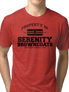 Property of Serenity Browncoats Uncivilized Hoopball Club Tri-blend T-Shirt