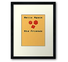 Hello Again Old Friends Framed Print