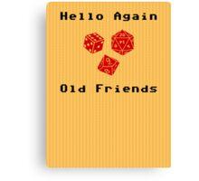 Hello Again Old Friends Canvas Print