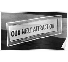 Our Next Attraction Poster