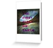 the first fleet on earth Greeting Card