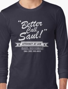 Better Call Saul - Breaking Bad Long Sleeve T-Shirt