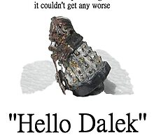 Hello Dalek by Radwulf