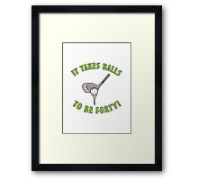40th Birthday Golf Humor Framed Print