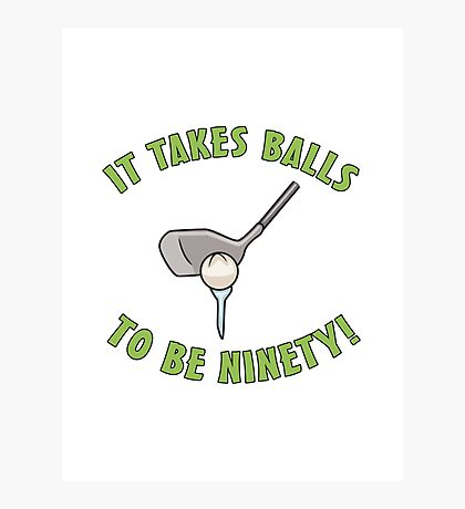 90th Birthday Golf Humor Photographic Print