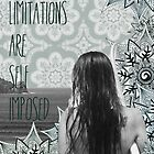 """All limitations are self imposed"" by ShaneThompson"