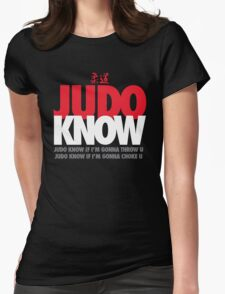 Judo Know Womens Fitted T-Shirt