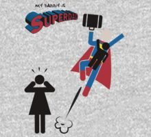 My Daddy is Superdad - Superman father One Piece - Long Sleeve