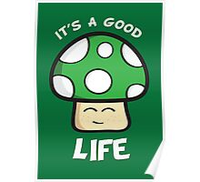It's A Good Life Poster