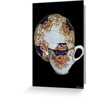 ❦ ❧ CHINA CUP AND SAUCER ❦ ❧ Greeting Card