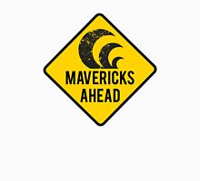 Mavericks Ahead | Surfing Road Sign Unisex T-Shirt