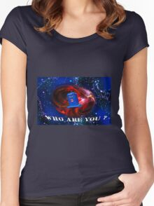 Who Are you  Women's Fitted Scoop T-Shirt