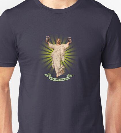 Does Thou Even Lift? Unisex T-Shirt