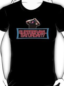 SUPERBRAWL SATURDAY!? T-Shirt