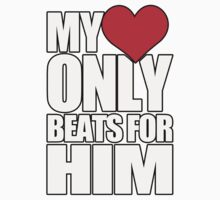 My Heart Only Beats For Him by daleos