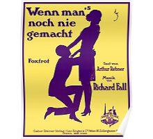 WENN MAN NOCH NIE GEMACHT (vintage illustration) Poster