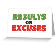 Results or Excuses | Fitness Slogan | Retro Greeting Card